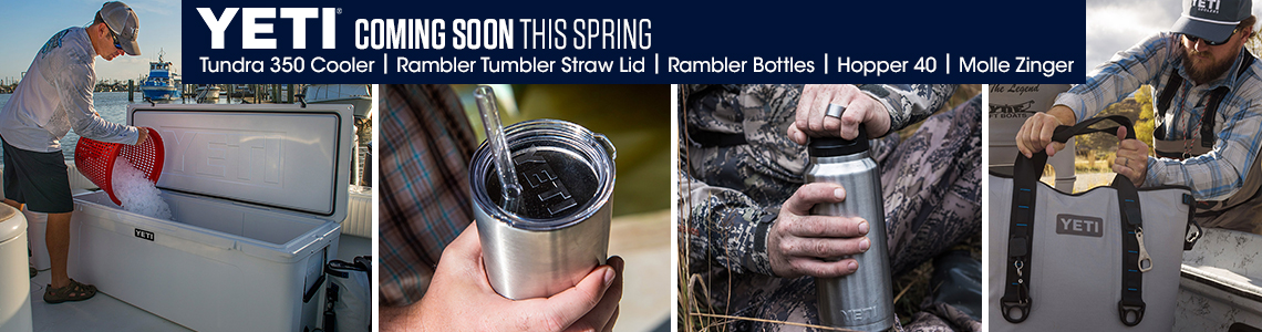 Yeti Coming Soon This Spring. Tundra 350 Cooler, Rambler Straw Lid, Rambler Bottles, Hopper 40, Molle Zinger