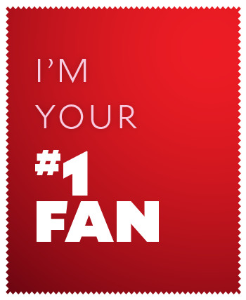 I'm your number one fan.