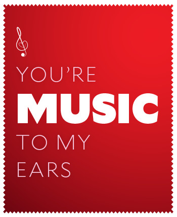 You're music to my ears.