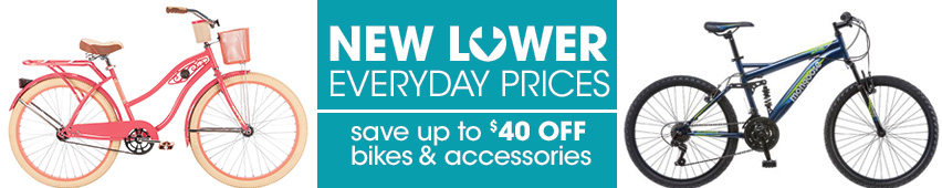 New Lower Everyday Prices Save Up To $40 Off Bikes & Accessories