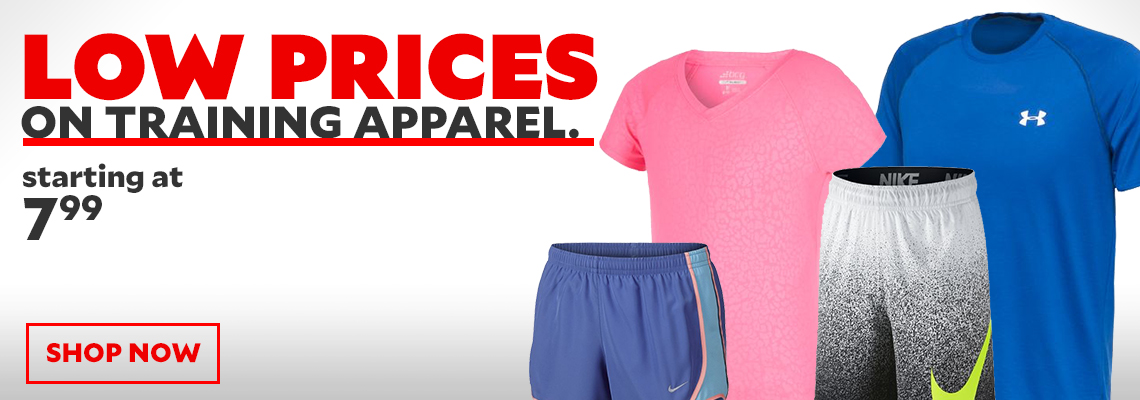 Low Prices on Training Apparel starting at $7.99.