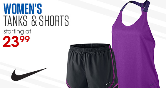 Women's Tanks and Shorts. Starting at 23.99
