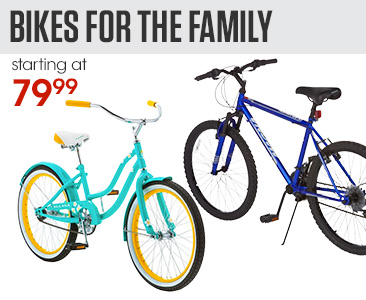 Bikes for the Family starting at $79.99
