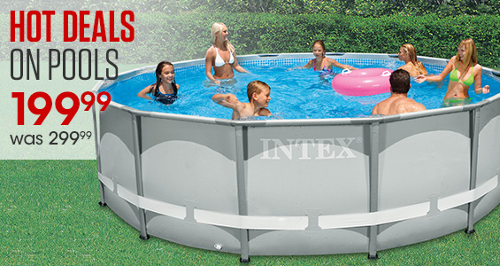 Hot Deals on Pools. Was $299.99 and now $199.99.