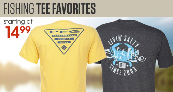 Fishing Tee Favorites starting at $14.99
