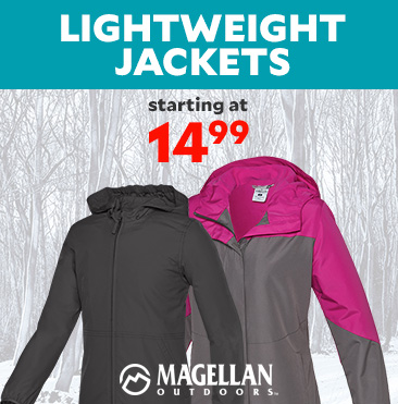 Lightweight Jackets starting at $14.99 by Magellan Outdoors.
