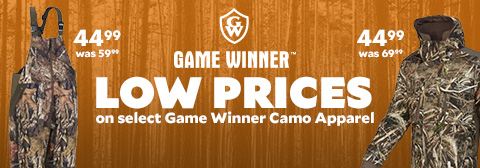 Low Prices on Select Game Winner Camo Apparel. Game Winner Men's Pintail Waterfowl Camo Insulated Jacket $44.99, was 69.99. Game Winner Men's Ozark Camo Insulated Hunting Bib $44.99, was $59.99.