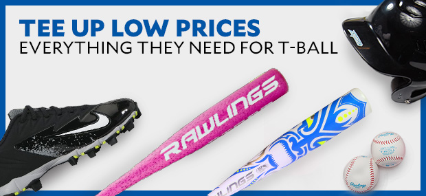 Tee Up Low Prices. Everything they need for T-ball.