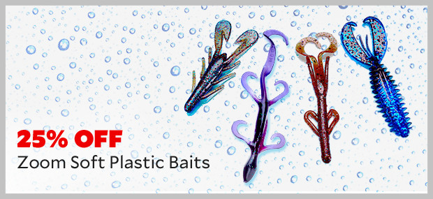 25% Off Plastic Zoom Baits