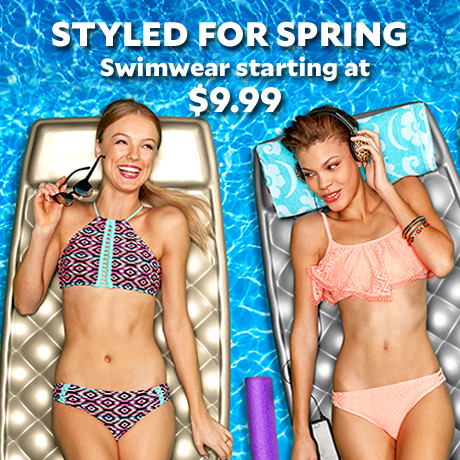 Styled for Spring. Swimwear Starting At $9.99.