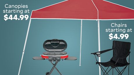 Canopies starting at $44.99. Folding chairs starting at $4.99