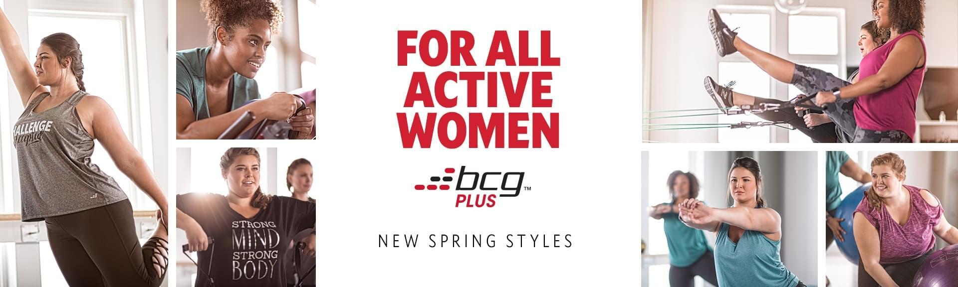 For all active women | BCG Plus | New Spring Styles