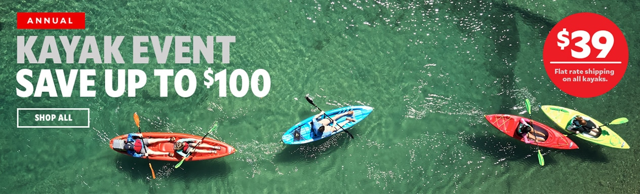 Annual Kayak Event Save Up To $100 | $39 Flat rate shipping on all kayaks | Shop All