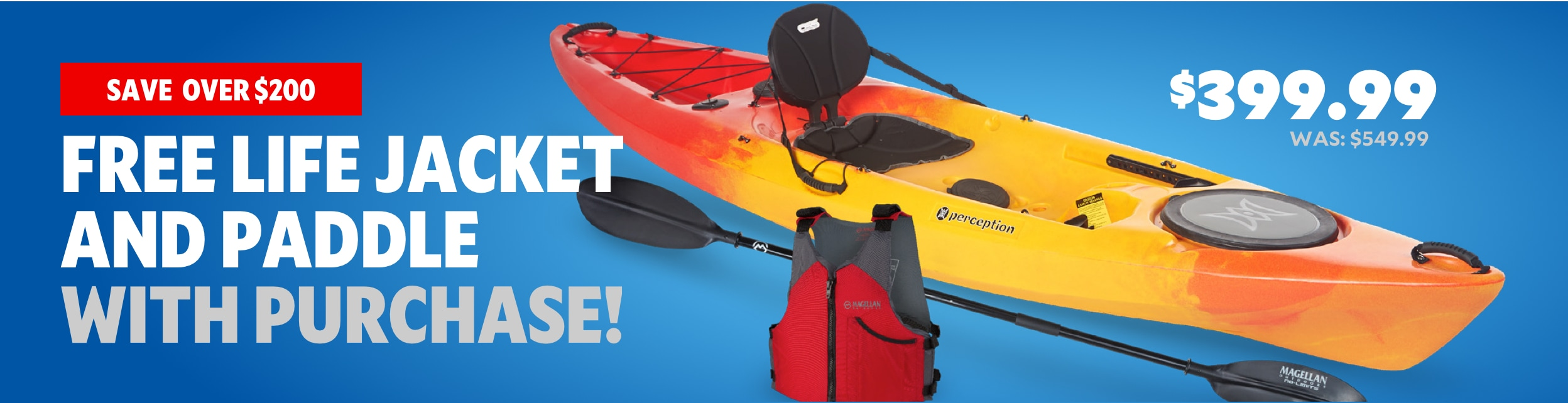 Save over $200, Free Life Jacket And Paddle With Purchase! | Featured kayak $399.99 was $545.99