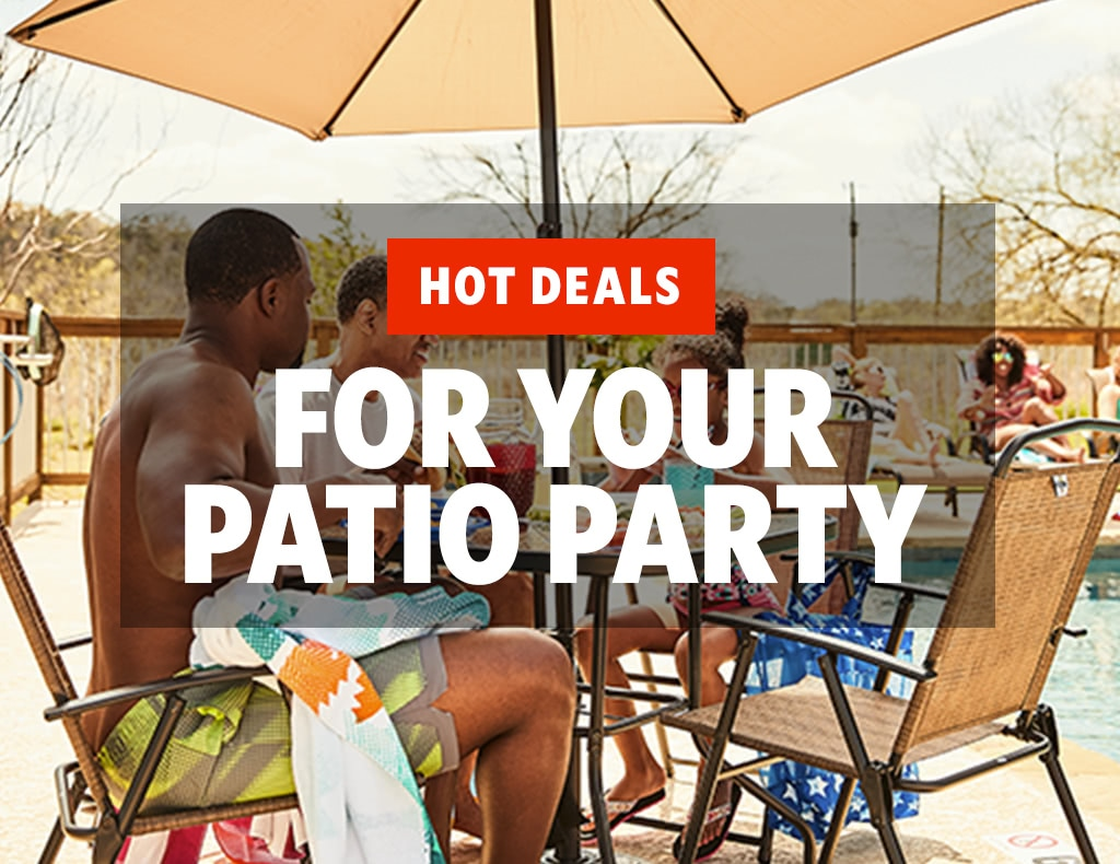 Hot Deals For Your Patio Party