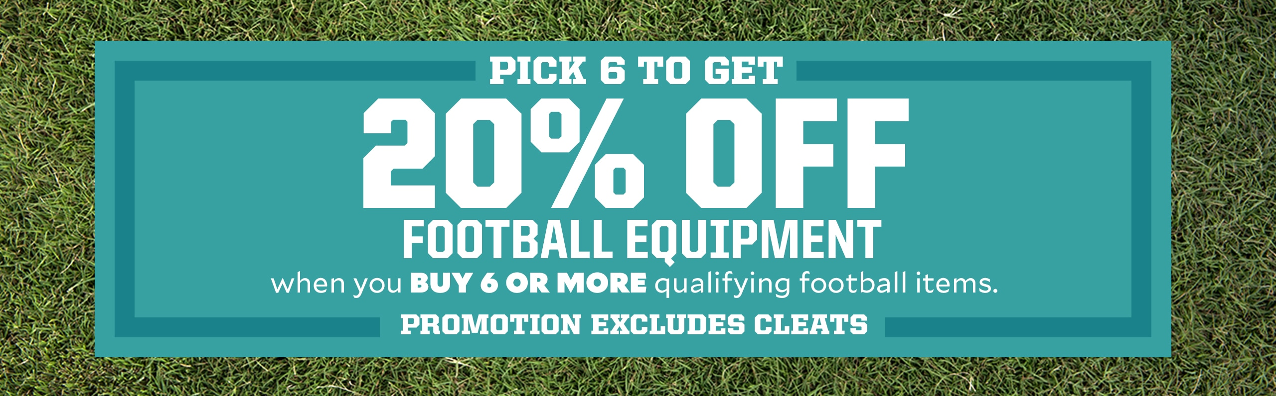 Pick 6 To Get 20% Off Football Eqiupment and Apparel